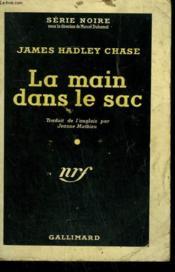 La Main Dans Le Sac. ( The Paw In The Bottle ). Collection : Serie Noire N° 201 - Couverture - Format classique