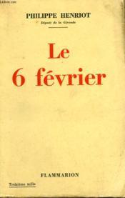 Le 6 Fevrier. - Couverture - Format classique
