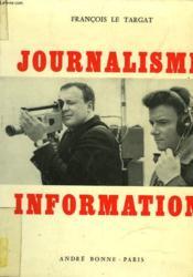 Journalisme, Information - Couverture - Format classique