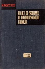 Recueil de problèmes de thermodynamique chimique - Couverture - Format classique