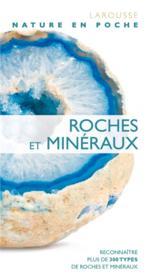 Roches et minéraux ; reconnaître plus de 300 types de roches et minéraux - Couverture - Format classique