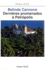 Dernieres Promenades A Petropolis - Couverture - Format classique