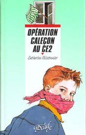 Operation Calecon Au C.E 2 - Intérieur - Format classique