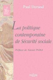 La politique contemporaine de sécurité sociale - Couverture - Format classique