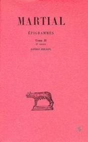Épigrammes t.2 ; 2ème partie (livres XIII -XIV) - Couverture - Format classique