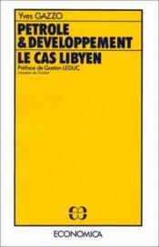 Petrole Et Developpement ; Le Cas Libyen - Couverture - Format classique