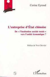 L'entreprise d'état chinoise ; de l'institution sociale totale vers l'entité économique ? - Intérieur - Format classique