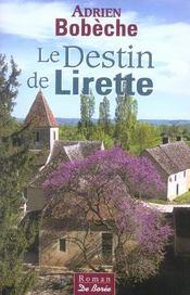 Destin De Lirette (Le) - Intérieur - Format classique