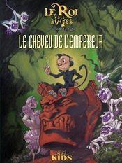 Le Roi Des Singes T.1 ; Le Cheveu De L'Empereur - Intérieur - Format classique
