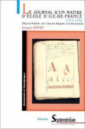 Journal d'un maitre d'ecole d'ile-de-france 1771-1792 - Couverture - Format classique
