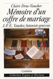 Mémoire d'un coffre de mariage - Couverture - Format classique