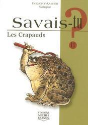 SAVAIS-TU ? T.11 ; les crapauds - Intérieur - Format classique