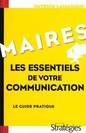 Maires, les essentiels de votre communication le guide pratique - Intérieur - Format classique