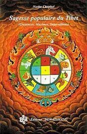 Sagesse populaire du tibet ; croyances maximes et superstitions - Intérieur - Format classique