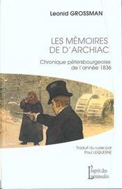 Les Memoires De D'Archiac ; Chronique Petersbourgeoise De L'Annee 1863 - Intérieur - Format classique