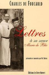 Lettres à sa soeur Marie de Blic - Couverture - Format classique