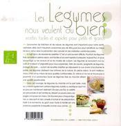 Les légumes nous veulent du bien ; recettes faciles et rapides pour petits et grands - 4ème de couverture - Format classique