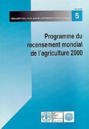Programme du recensement mondial de l'agriculture 2000 ; developpement statistique n.5 - Couverture - Format classique