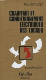 Chauffage Et Conditionnement Electriques Des Locaux - Couverture - Format classique