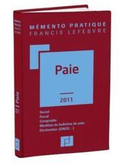 Memento Pratique ; Paie (Edition 2011) - Couverture - Format classique