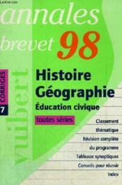 Annales Du Brevet-Corriges 1998:hist-Geo.-Education Civique - Couverture - Format classique