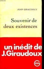 Souvenir De Deux Existences. - Couverture - Format classique