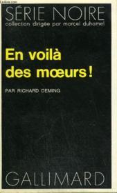 Collection : Serie Noire N° 1638 En Voila Des Moeurs ! - Couverture - Format classique