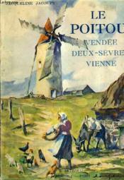 Le Poitou Vendee Deux Sevres Vienne - Tome 2. - Couverture - Format classique