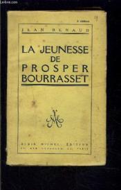 La Jeunesse De Prosper Bourrasset - Couverture - Format classique