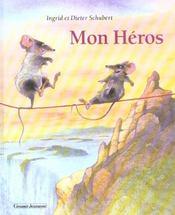Mon heros - Intérieur - Format classique