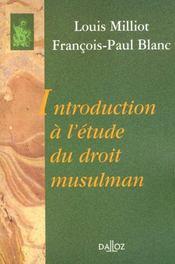 Introduction a l'etude du droit musulman - reimpression de la 2e edition de 1987 - Intérieur - Format classique