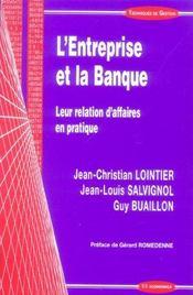 L'Entreprise Et La Banque Leur Relation D'Affaires En Pratique - Intérieur - Format classique