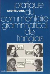 Pratique Du Commentaire Grammatical De L'Anglais - Intérieur - Format classique
