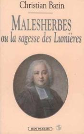 Malesherbes ou la sagesse des Lumières - Couverture - Format classique
