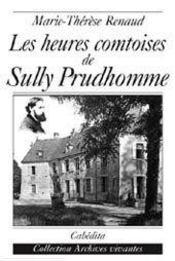 Les Heures Comtoises De Sully Prudhomme - Intérieur - Format classique