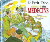 Le Petit Dictionnaire Illustre Des Medecins - Intérieur - Format classique