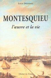 Montesquieu l'oeuvre et la vie - Intérieur - Format classique