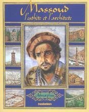 Ahmed shah massoud ; architecte et poete - Intérieur - Format classique