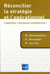 Réconcilier la stratégie et l'opérationnel : l'approche «processus-compétences» - Couverture - Format classique