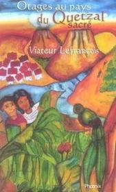 Otages au pays du quetzal sacré - Couverture - Format classique