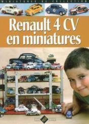 Renault 4 cv en miniature - Couverture - Format classique