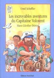 Les Incroyables Aventures Du Capitaine Volovent - Couverture - Format classique