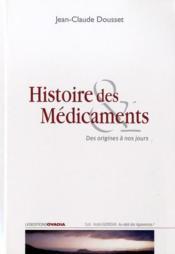 Histoire des médicaments - Couverture - Format classique
