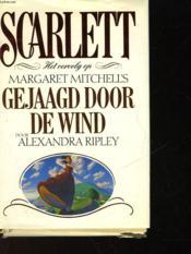 Scarlett Het Vervolg Op Magaret Mitchell4s Gejaagd Door De Wind - Couverture - Format classique