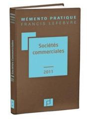 Memento Pratique ; Sociétés Commerciales (Edition 2011) - Couverture - Format classique