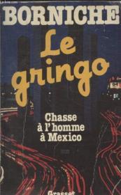 Le Gringo. - Couverture - Format classique