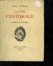 La Vie Pastorale. Brebis Et Bergers. - Couverture - Format classique