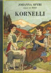 Kornelli Suivi De Chez Joseph Le Vannier La Metamorphose De This. - Couverture - Format classique