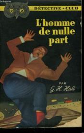 L'Homme De Nulle Part. Collection Detective Club N° 53 - Couverture - Format classique