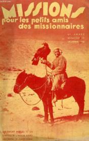 MISSIONS POUR LES PETITS AMIS DES MISSIONNAIRES, 6e ANNEE, N° 10, DEC. 1938 - Couverture - Format classique